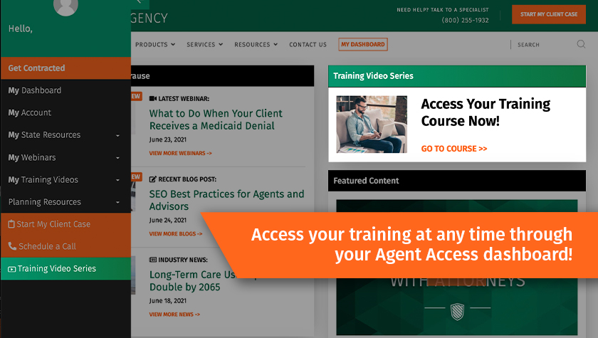 Access your training at any time through your Agent Access dashboard!